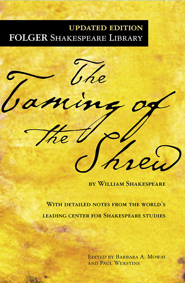 an analysis of william shakespeares the taming of the shrew